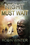 night must wait a novel by robin winter