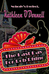 The Last Day for Rob Rhino by Kathleen O'Donnell
